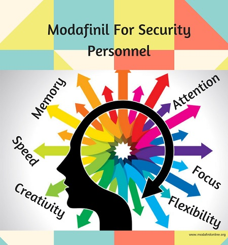 Modafinil for security personnel